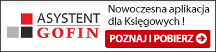 Aplikacja dla Ksi�gowych ! - ASYSTENT GOFIN - POZNAJ I POBIERZ - www.asystent.gofin.pl